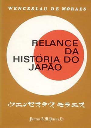 RELANCE DA HISTÓRIA DO JAPÃO.: MORAES. (Wenceslau de)