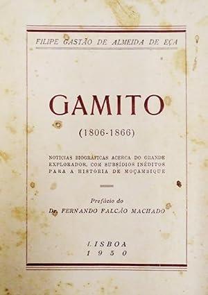GAMITO (1806-1866).: ALMEIDA DE EÇA.