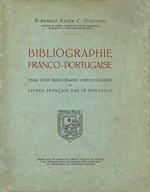 BIBLIOGRAPHIE FRANCO-PORTUGAISE.: COUTINHO (Bernardo Xavier