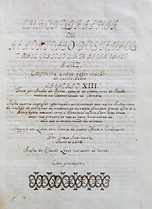CHRONOGRAPHIA ou Repertorio dos Tempos [Manuscrito].: AVELAR, André de.