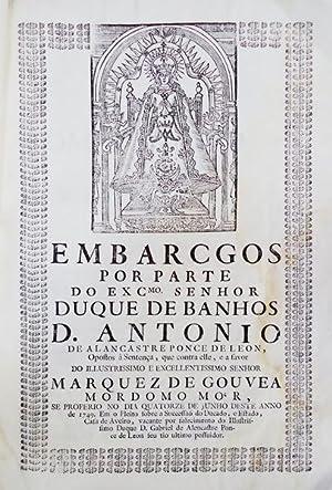 EMBARGOS POR PARTE DO EXC.mo SENHOR DUQUE