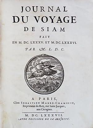 JOURNAL DU VOYAGE DE SIAM: CHOISY, François-Timoléon Abbé
