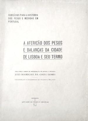 A AFERIÇÃO DOS PESOS E BALANÇAS DA: COSTA GOMES. (João