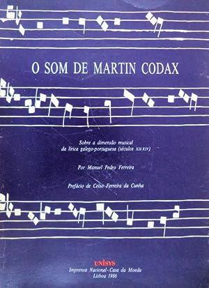 O SOM DE MARTIN CODAX.: FERREIRA. (Manuel Pedro)