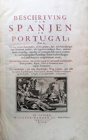 BESCHRYVING VAN SPANJEN EN PORTUGAL: AA. (Pieter van