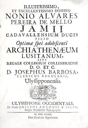 ARCHIATHENAEUM LUSITANUM SIVE REGALE COLLEGIUM COLLIMBRIENSE.: BARBOSA, D. José.
