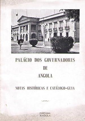 PALÁCIO DOS GOVERNADORES DE ANGOLA.: REDINHA. (José)
