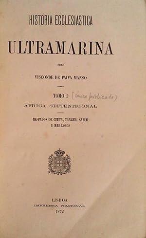 HISTORIA ECCLESIASTICA ULTRAMARINA.: PAIVA MANSO. (Levy