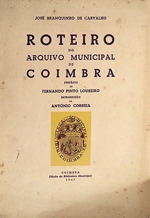 ROTEIRO DO ARQUIVO MUNICIPAL DE COIMBRA.: BRANQUINHO DE CARVALHO.