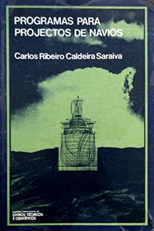 PROGRAMAS PARA PROJECTOS DE NAVIOS.: CALDEIRA SARAIVA. (Eng.º
