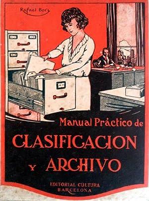 MANUAL PRÁCTICO DE CLASIFICACIÓN Y ARCHIVO.: BORI. (Rafael)