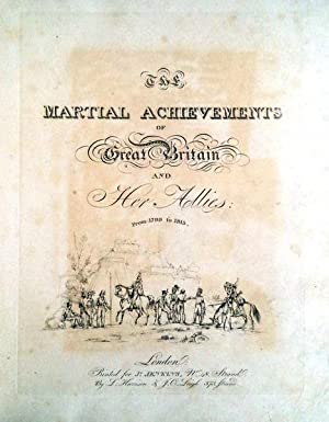 THE MARTIAL ACHIEVEMENTS OF GREAT BRITAIN AND: JENKINS, James &