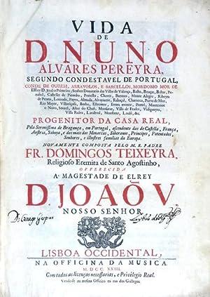 VIDA DE D. NUNO ALVARES PEREYRA,: TEIXEIRA, Frei Domingos.