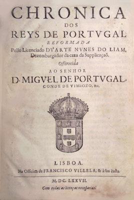 CHRONICA DOS REYS DE PORTVGAL. REFORMADA Pello: NUNES DE LEÃO,