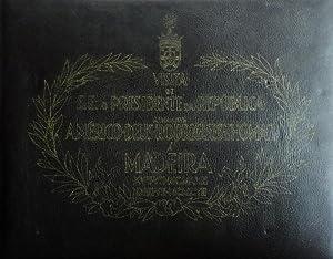 FOTOGRAFIA - ALBUM DA VISITA PRESIDENCIAL -