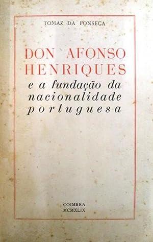 D. AFONSO HENRIQUES: FONSECA. (Tomaz da)