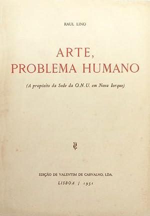 ARTE, PROBLEMA HUMANO.: LINO. (Raul)
