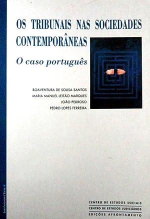 OS TRIBUNAIS NAS SOCIEDADES CONTEMPORÂNEAS: O CASO: SOUSA SANTOS. (Boaventura
