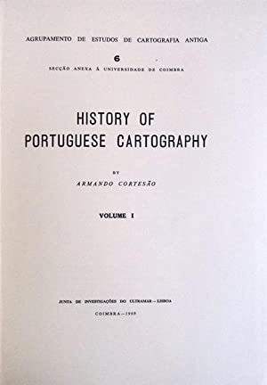 HISTORY OF PORTUGUESE CARTOGRAPHY.: CORTESÃO. (Armando)