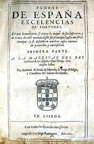 FLORES DE ESPAÑA EXCELENCIAS DE PORTUGAL.: SOUSA DE MACEDO.