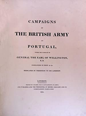 CAMPAIGNS OF THE BRITISH ARMY IN PORTUGAL,