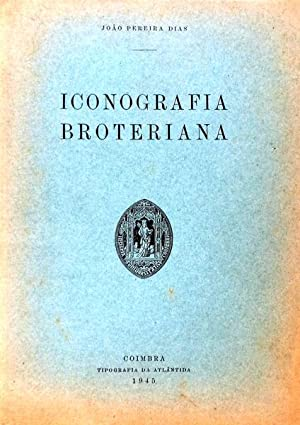 ICONOGRAFIA BROTERIANA.