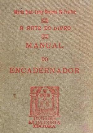 MANUAL DO ENCADERNADOR.: BARJONA DE FREITAS.