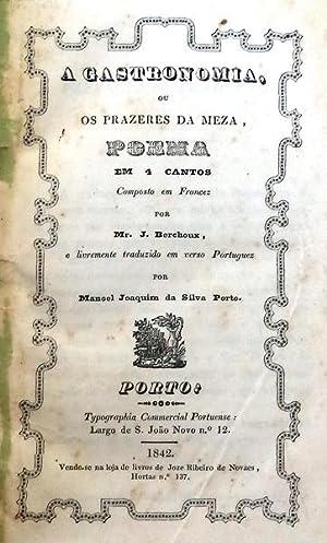 A GASTRONOMIA, OU OS PRAZERES DA MEZA,: BERCHOUX. (J.) e