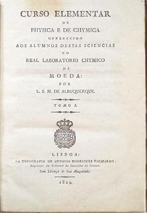 CURSO ELEMENTAR DE PHYSICA E DE CHYMICA: MOUSINHO DE ALBUQUERQUE,