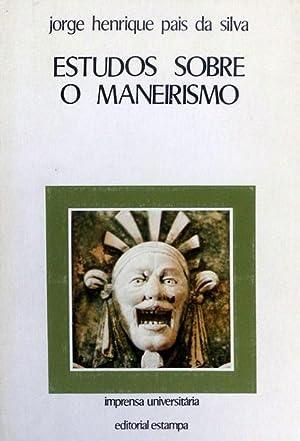 ESTUDOS SOBRE O MANEIRISMO.: PAIS DA SILVA.
