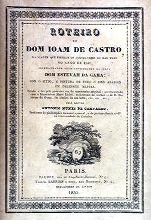 ROTEIRO EM QUE SE CONTEM A VIAGEM: CASTRO. (D. João