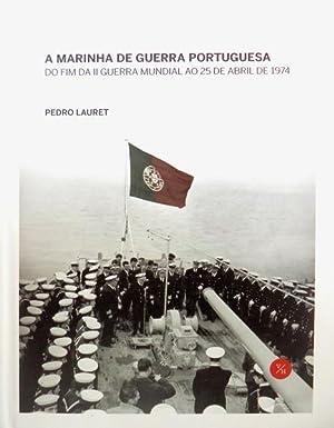 A MARINHA DE GUERRA PORTUGUESA.: LAURET. (Pedro)