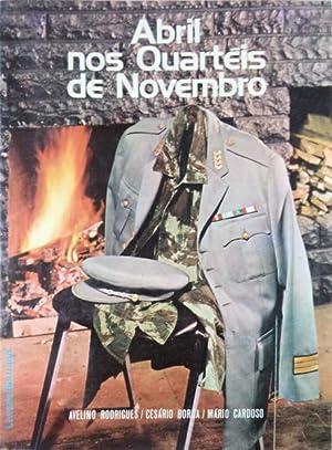 ABRIL NOS QUARTÉIS DE NOVEMBRO.: RODRIGUES. (Avelino), Cesário