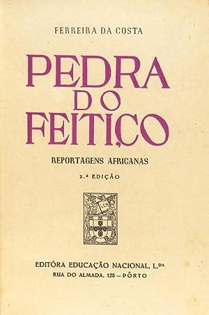 PEDRA DO FEITIÇO.: FERREIRA DA COSTA.