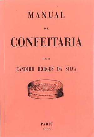 MANUAL DE CONFEITARIA.: SILVA. (Cândido Borges