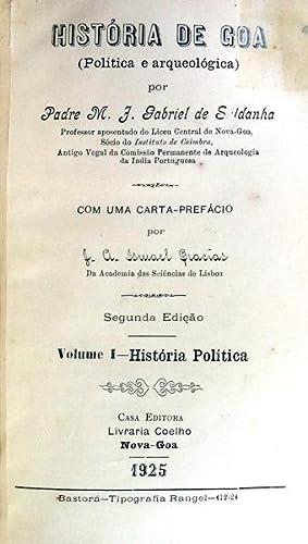 HISTÓRIA DE GOA (POLÍTICA E ARQUEOLÓGICA): GABRIEL SALDANHA. (M.