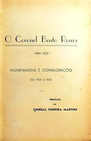 CORONEL (O) BENTO ROMA (1884-1953).