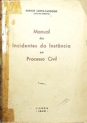 MANUAL DOS INCIDENTES DA INSTÂNCIA EM PROCESSO: LOPES-CARDOSO. (Eurico)