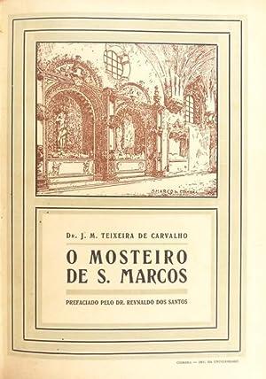 O MOSTEIRO DE S. MARCOS.: TEIXEIRA DE CARVALHO.