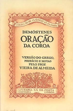 ORAÇÃO DA COROA.: DEMÓSTENES.