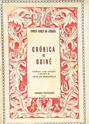 CRÓNICA DE GUINÉ.: ZURARA. (Gomes Eanes