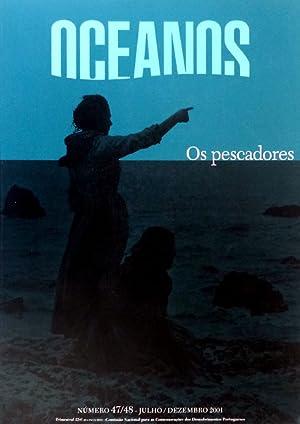 OCEANOS. NÚMEROS 47/48 - JULHO/DEZEMBRO 2001. OS