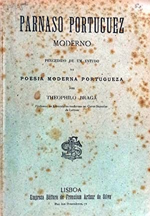 PARNASO PORTUGUEZ MODERNO.: BRAGA. (Theophilo)