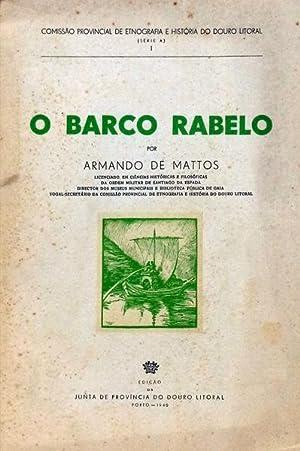 O BARCO RABELO.: MATTOS. (Armando de)