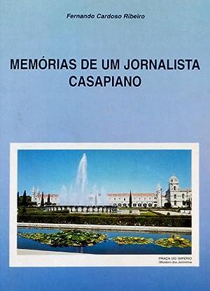 MEMÓRIAS DE UM JORNALISTA CASAPIANO.: CARDOSO RIBEIRO. (Fernando)
