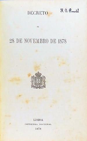 DECRETO DE 28 DE NOVEMBRO DE 1878.