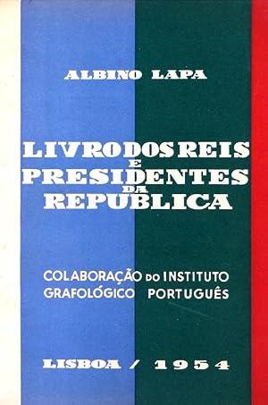 LIVROS DOS REIS E PRESIDENTES DA REPÚBLICA.: LAPA. (Albino)