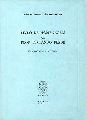 LIVRO DE HOMENAGEM AO PROF FERNANDO FRADE.