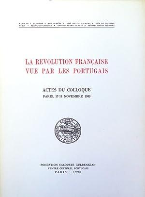 REVOLUTION (LA) FRANÇAISE VUE PAR LES PORTUGAIS.