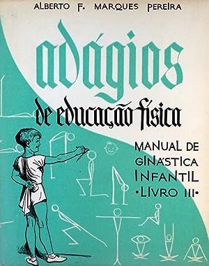 ADÁGIOS DE EDUCAÇÃO FÍSICA.: MARQUES PEREIRA. (Alberto